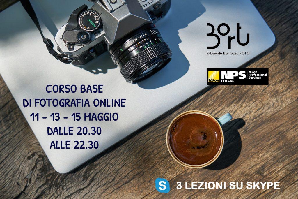 CORSO BASE DI FOTOGRAFIA ONLINE - 11 - 13 - 15 maggio